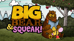 Big Bear & Squeak